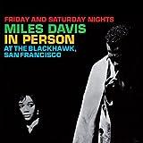 In Person. Friday and Saturday Nights at the Blackhawk, San Francisco