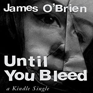 Until You Bleed: The Caheri Gutierrez Story | [James O'Brien]
