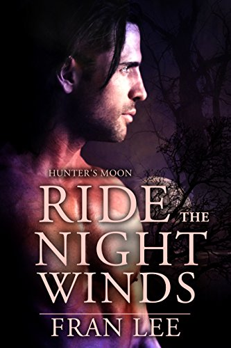 Fran Lee - Ride the Night Winds: Hunter's Moon