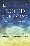 img - for Lucid Dreaming, Plain and Simple: Tips and Techniques for Insight, Creativity, and Personal Growth book / textbook / text book