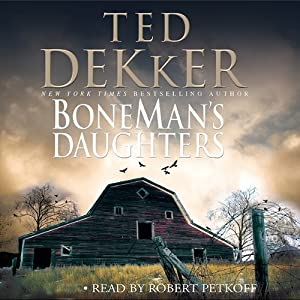 BoneMan's Daughters | [Ted Dekker]