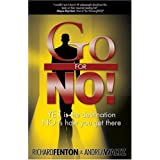 Go for No! Yes is the Destination, No is How You Get There ~ Andrea Waltz