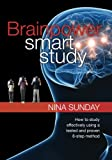 Brainpower Smart Study: How to study effectively using a tested and proven 8-step method