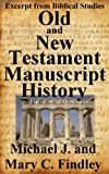 img - for OT and NT Manuscript History book / textbook / text book