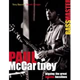 "Paul McCartney: Bassmaster: Playing the Great ""Beatles"" Basslines: Playing the Great ""Beatles"" Basslinesby Tony Bacon"