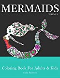 img - for Mermaids: Coloring Book for Adults & Kids (Mermaid Coloring Book Series) (Volume 1) book / textbook / text book