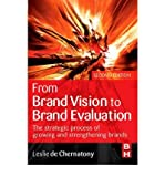 img - for [(From Brand Vision to Brand Evaluation: The Strategic Process of Growing and Strengthening Brands )] [Author: L.De Chernatony] [Jun-2006] book / textbook / text book