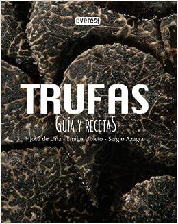 TRUFAS, GUIA Y RECETAS: Everest: 9788424174255: Amazon.com: Books