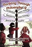 Thinking Through Philosophy (Bk.2)