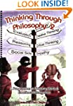 Thinking Through Philosophy: Bk.2