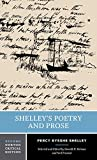 Shelley's Poetry and Prose (Norton Critical Edition) (0393977528) by Shelley, Percy Bysshe
