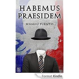 Habemus Praesidem