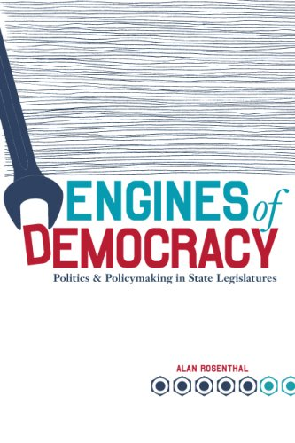 Engines Of Democracy: Politics and Policymaking In State...