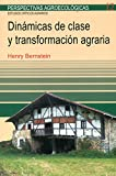 img - for Din micas de clase y transformaci n agraria book / textbook / text book