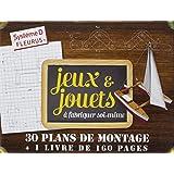 Jeux & jouets à fabriquer soi-même : Coffret avec 30 plans de montage et un 1 livre