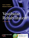 Vestibular Rehabilitation (Contemporary Perspectives in Rehabilitation)