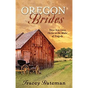 Oregon Brides: But for Grace/Everlasting Hope/Beside Still Waters (Heartsong Novella Collection)