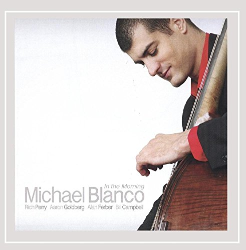 CD : Michael Blanco - In The Morning (CD)