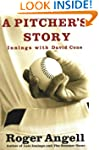 A PITCHER'S STORY: Innings with Daivd...