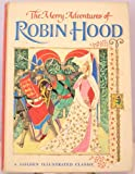 Image of The Merry Adventures of Robin Hood (Golden illustrated classics)