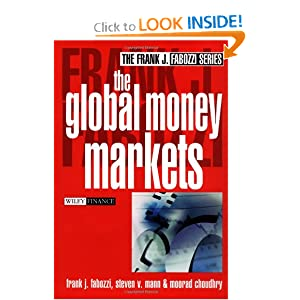 The Global Money Markets (Frank J. Fabozzi) Moorad Choudhry