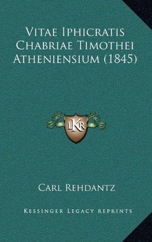 Vitae Iphicratis Chabriae Timothei Atheniensium (1845)