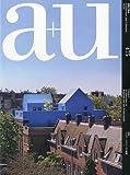 サムネイル:a+u、最新号(2010年4月号)