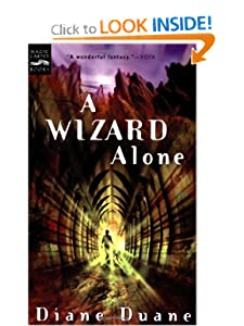 A Wizard Alone: The Sixth Book in the Young Wizards Series by Diane Duane
