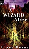 Wizard Alone (0152049118) by Duane, Diane