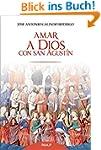 Amar a Dios con San Agust�n