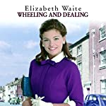 Wheeling and Dealing | Elizabeth Waite