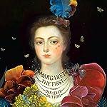 Margaret the First: A Novel | Danielle Dutton