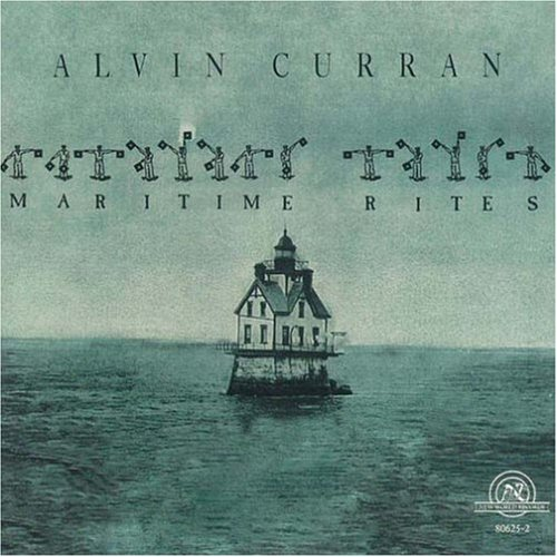 Maritime Rites by Alvin Curran, John Cage, Joseph Celli, Clark Coolidge and Jon Gibson