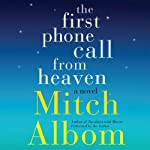 The First Phone Call from Heaven: A Novel | Mitch Albom