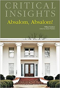 "an analysis of the most faulknerian faulkner book absalom absalom (holt 1952) 419-20 ""absalom, absalom, in my opinion the greatest of faulkner's novels, is probably the least well understood of all his books absalom, absalom is the most memorable of faulkner's novels—and memorable in a very special way though even the intelligent reader may feel at times some frustration."