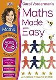 Maths Made Easy Ages 7-8 Key Stage 2 Advanced (Carol Vorderman's Maths Made Easy) Carol Vorderman