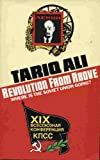 Revolution from Above: Where Is the Soviet Union Going? (086091982X) by Ali, Tariq