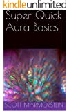 Super Quick Aura Basics (English Edition)