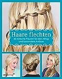 Haare flechten: 60 stylische Frisuren für den Alltag und...
