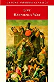 Hannibal's War (Oxford World's Classics) (Bks. 21-30) (0192831593) by Livy
