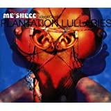 Plantation Lullabiesby Me'Shell NdegeOcello