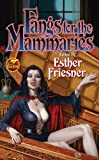 Fangs for the Mammaries (Baen Fantasy)