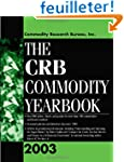 The Crb Commodity Yearbook 2003