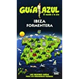 Guía Azul Ibiza y Formentera (Guias Azules)