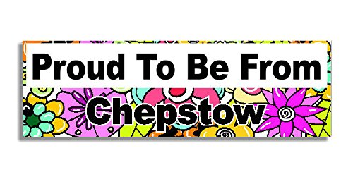 proud-to-be-from-chepstow-car-sticker-sign-auto-aufkleber-decal-bumper-sign-5-colours-flowers