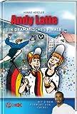 Andy Latte: Ein dramatisches Finale - Mit einem Vorwort von Cacau!