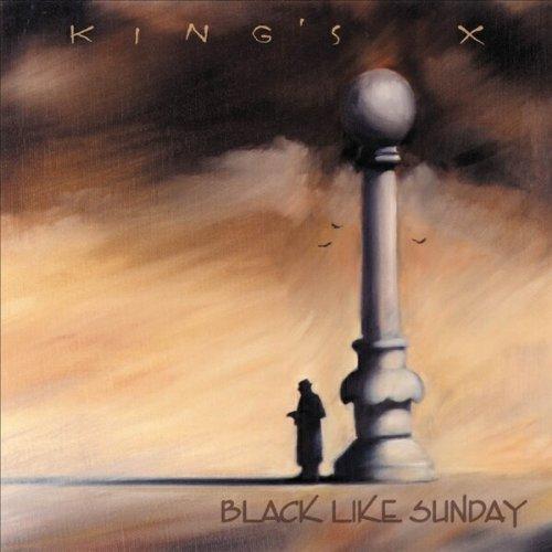Black Like Sunday by Kings X (2003-05-14)