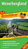 Reiseführer Weserbergland: Für Ihren Aktiv-Urlaub, 3in1, kompakte Reiseinfos, ausgewählte Rad- und Wandertouren, übersichtlicher Kartenatlas