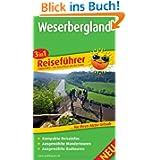 Reiseführer Weserbergland: Für Ihren Aktiv-Urlaub, 3in1, kompakte Reiseinfos, ausgewählte Rad- und Wandertouren...