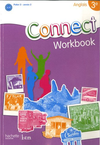 Livres Francais En Ligne Anglais 3e Connect Workbook